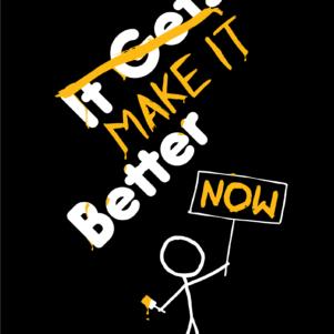 Make it better t-shirt design